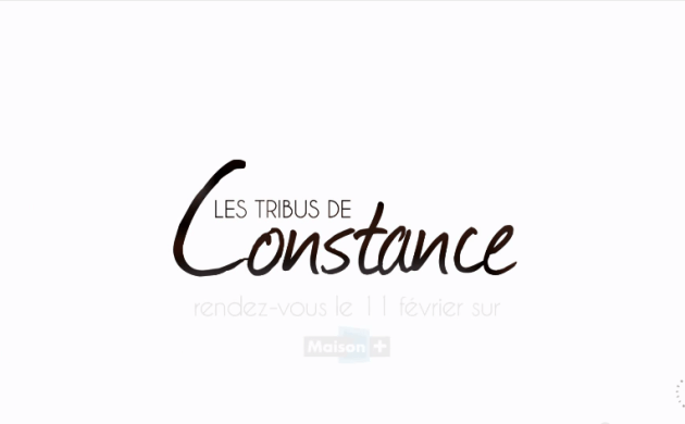 &#8220;Les Tribus de Constance&#8221; <br>&#8211; Teaser