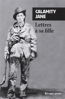 Calamity Jane S Letters To Her Daughter Book The