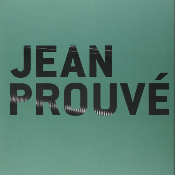 jean prouv exhibition of nancy catalog the socialite family. Black Bedroom Furniture Sets. Home Design Ideas
